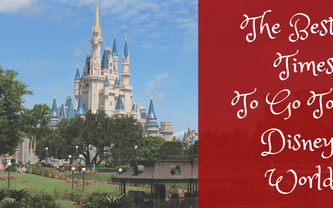 The Best Times To Go To Disney World