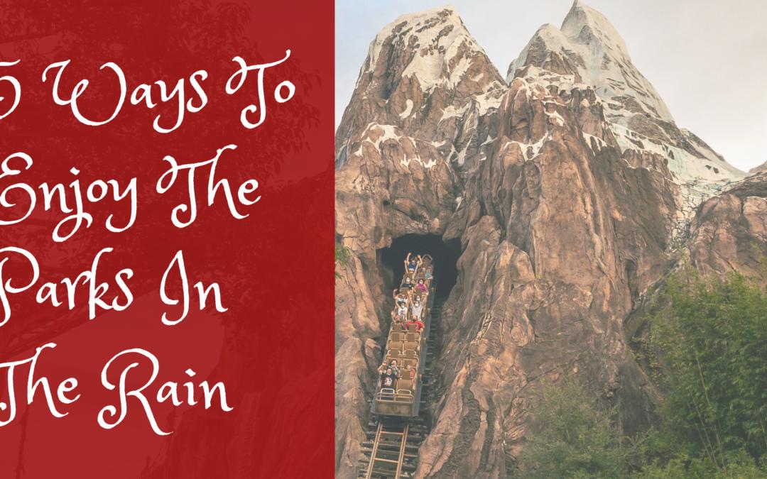 5 Ways To Enjoy Disney In The Rain